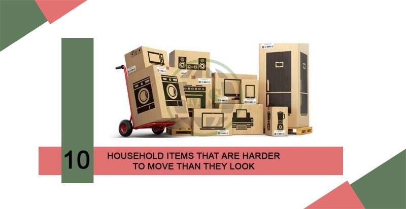 household items difficult to move