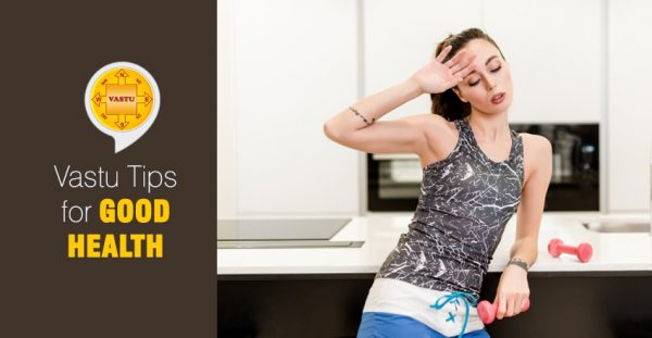 Vastu-Tips-for-Good-Health