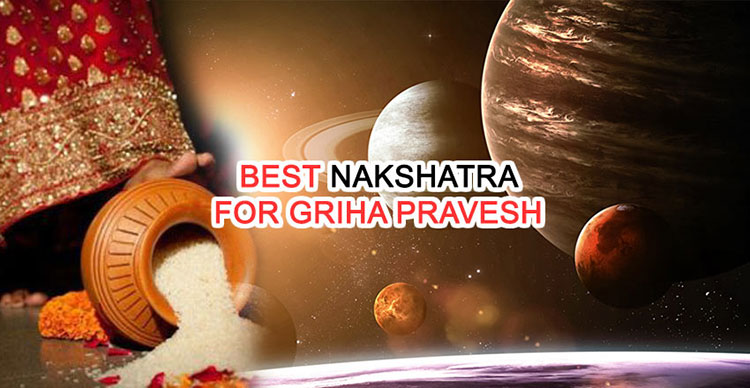 Best Nakshatra for Griha Pravesh - Which Nakshatra is Good for Housewarming?