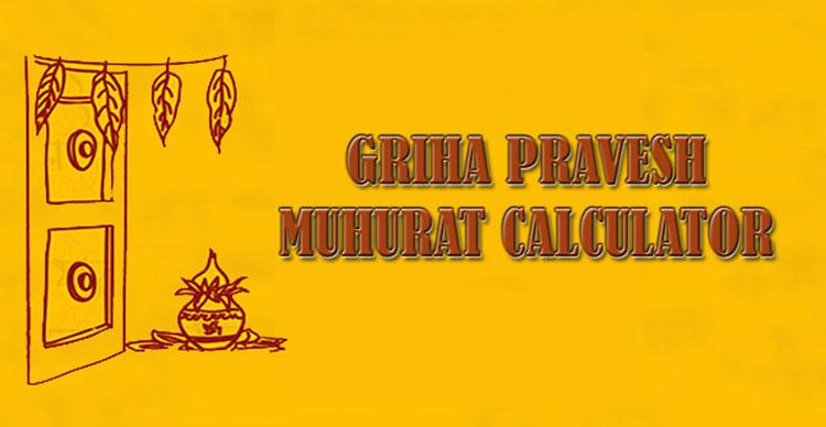 griha-pravesh-muhurat-calculator