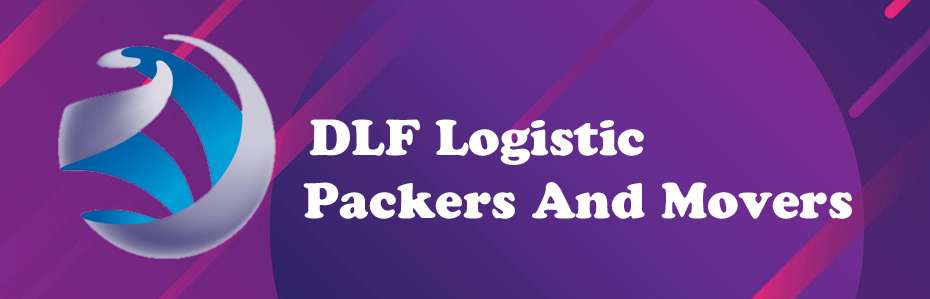 DLF Logistic Packers & Movers